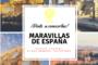 Maravillas españolas que no puedes perder... ¡Ven a conocerlas!